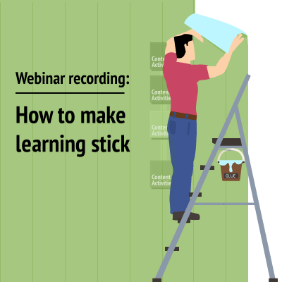 how to make learning stick